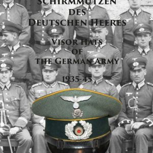 SGM-1333 Visor Hats Of The German Army 1935-45