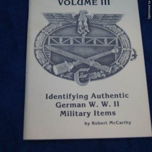 Collectors guide Identifying authentic German ww2 Military items